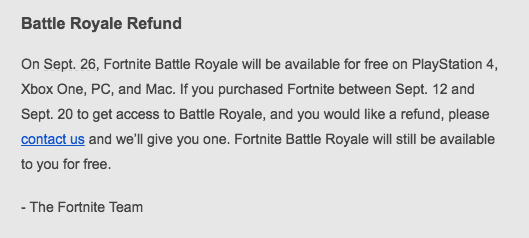 also http help epicgames com customer e quest a refund - fortnite help email